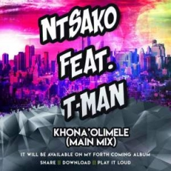 Ntsako - KhonaOlimele (Main Mix) Ft. Tman